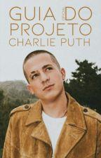 GUIA OFICIAL: Projeto Charlie Puth by ProjetoCP
