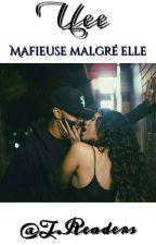 Uee  《Mafieuse Malgré elle》. by DolceVita__