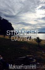 stranger danger| CaKe  by hot_lattae