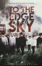 To the edge of the sky | BTS | by Tae_Miti