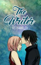 ✔ The Writer [SasuSaku] by MistyAnnE_04