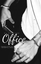Office (Sequel to Boss) by 1DFanFic_iran