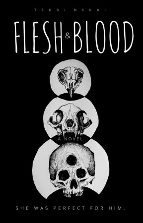 Flesh and Blood by TeddiManni