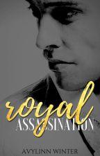 A Royal Assassination by Avylinn