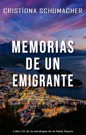 [2] Memorias de un emigrante by CristionaSchumacher