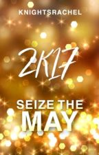 2k17 Seize The May by knightsrachel