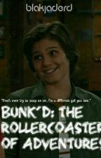 Bunk'd: The Rollercoaster of Adventures by blakjadeRD
