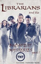 The Librarians and the... Budapest Mysteries - part 1 by Flopkes