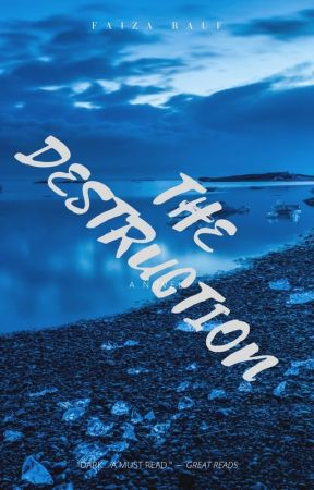 THE DESTRUCTION by xaifaix