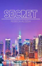 Secret (PAUSADA) by RebecaAlissia