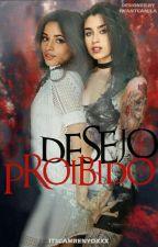 Desejo Proibido {Em Revisão} by itscamrenyoxxx
