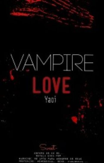 Vampire Love (YAOI)