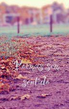 Poemas Sem Sentido by Hn_lele