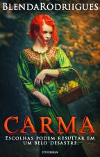 Carma by BlendaRodriigues