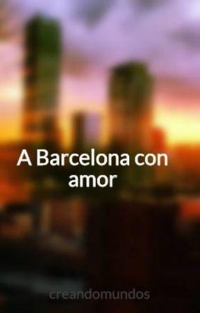 A Barcelona con amor by creandomundos