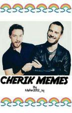 cherik memes by mafer2002_sy