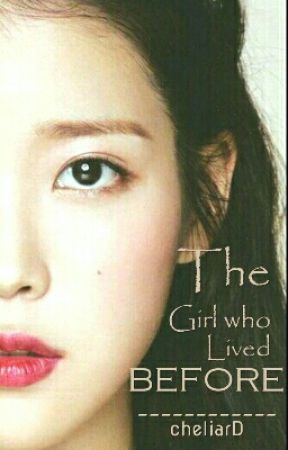 The Girl who Lived Before by cheliarD
