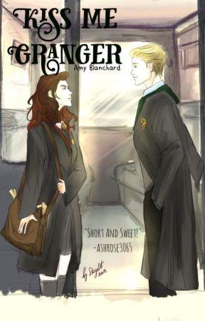Kiss me Granger by AmyBlanchard