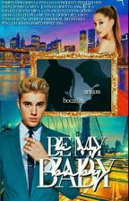 Be My Baby-Jariana by arixjuss
