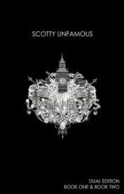 UNFAMOUS [BOOK ONE] (A Wattpad 'Featured Story') by ScottyUnfamous