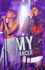 My Dancer |Jariana| by BodakBieber