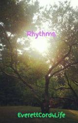 Rhythms by EverettCord4Life