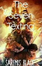 The Seven Texting  by craftymyths