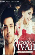 Manan ff - Arranged VIVAH by Aahana_Julia3
