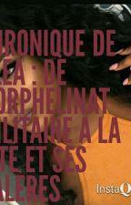 Chronique de Kléa : de l'orphelinat militaire a la cité et ses galères by La_DZZ_ITT