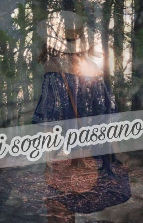 I sogni passano by kaily04
