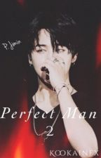 Perfect Man 2 » Park Jimin by kookainex