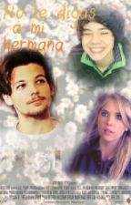 No le digas a mi hermana - Larry Stylinson by kittenstylinson