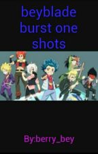 beyblade burst one shots. (Request Closed)  by berry_bey