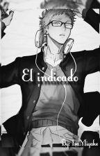 El indicado by IsaMiyake