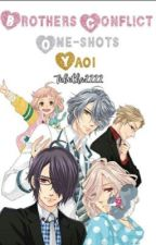 Brothers Conflict One-shots  (Yaoi) by TabathaSakamaki