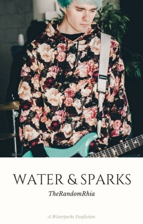 Water & Sparks - Waterparks - Awsten Knight by TheRandomRhia