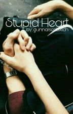 Stupid heart  by giggleex