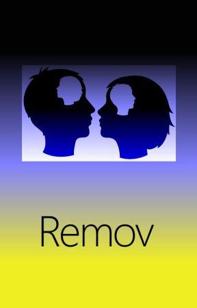 Remov by RayGardener
