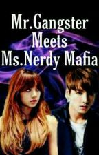 Mr.Gangster meets Ms.Nerdy Mafia? by Yoongi3393