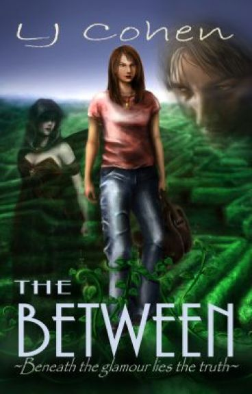 THE BETWEEN chapter 1 by LJCohen