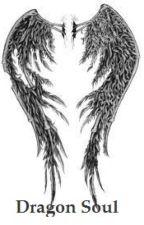 The Dragon Soul by xcrazycatlady96x
