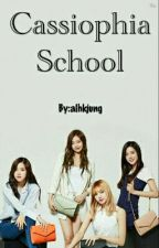Cassiophia School [Blackpink ff] by alhkjung