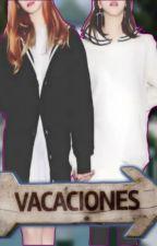 Vacaciones (Fanfic Yuri Twice - Dahyun x Chaeyoung) by JonathanGarca989