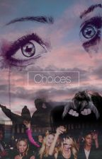 Choices by Jossisen