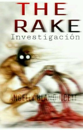 THE RAKE (INVESTIGACIÓN) by AngellyStewart3