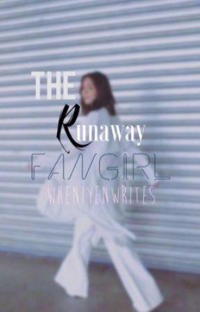 The Runaway Fangirl by wheniyenwrites
