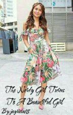 THE NERDY GIRL TURNS TO BEAUTIFUL GIRL by jayrissa18