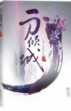 Nhất đao khuynh thành - Tần Tranh - Converted by Mốc by rentsuruga