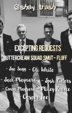 Buttercream squad smuts/fluffs ❣❣❣.       *HIATUS* by shay_trash