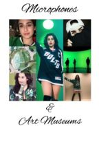 Microphones and Art museums (Lauren/You) by heIlaemotional